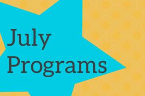 July programs