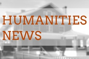 HUMANITIES news